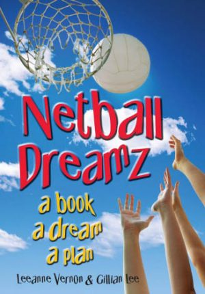 Netball Dreamz 1 – a book a dream a plan