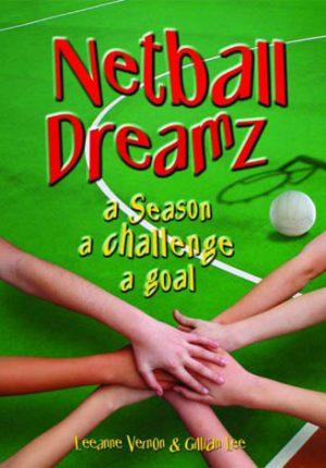 Netball Dreamz 2 – a season a challenge a goal