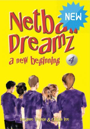 Netball Dreamz 4 – a new beginning